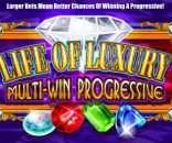 Life Of Luxury Progressive Slot