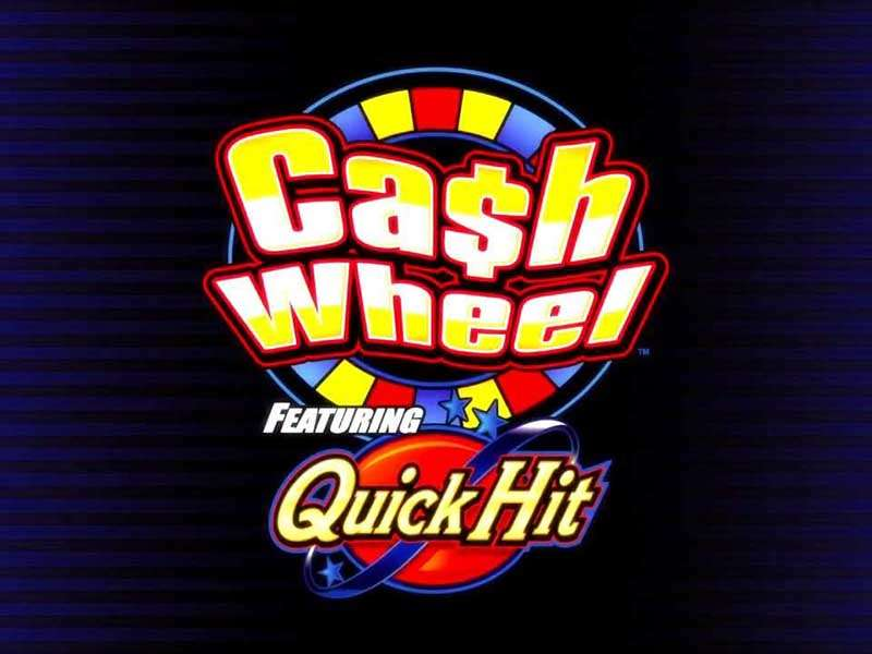 Quick Hit Cash Wheel Slots