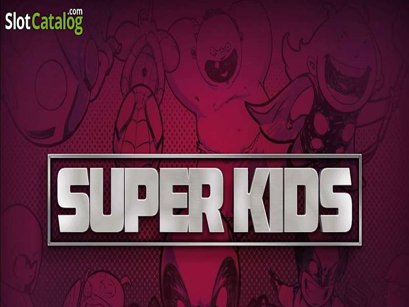 Super Kids Slot